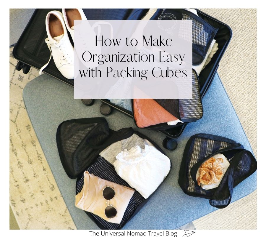 How to Make Organization Easy with Packing Cubes