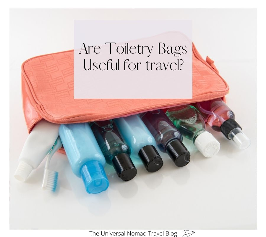 Are Toiletry Bags Useful for travel?