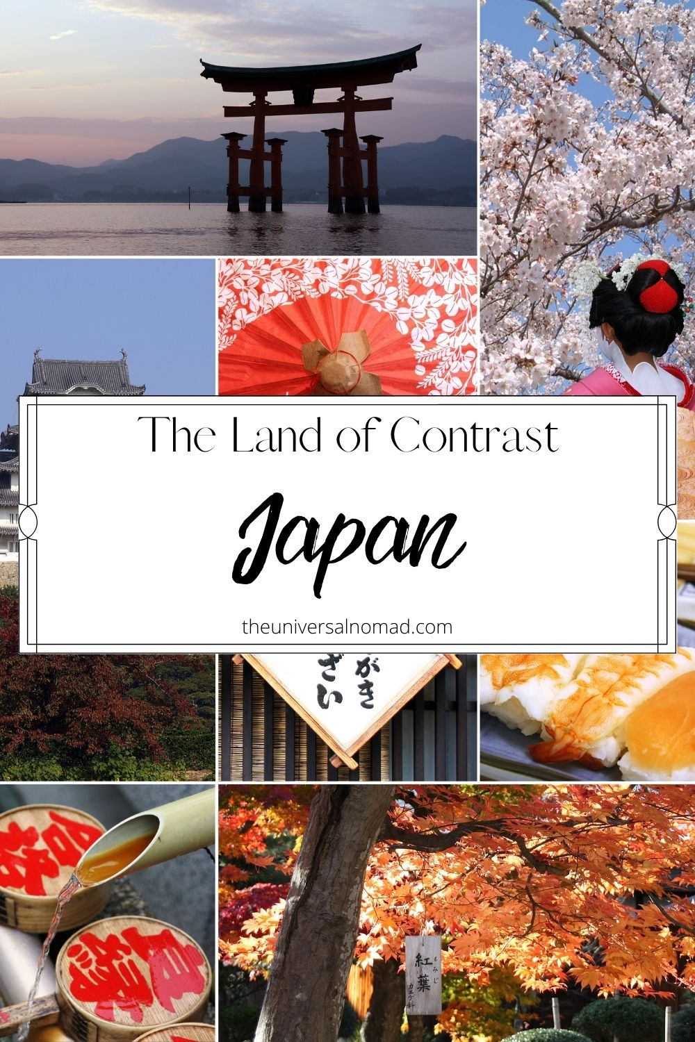Japan The Land of Contrast