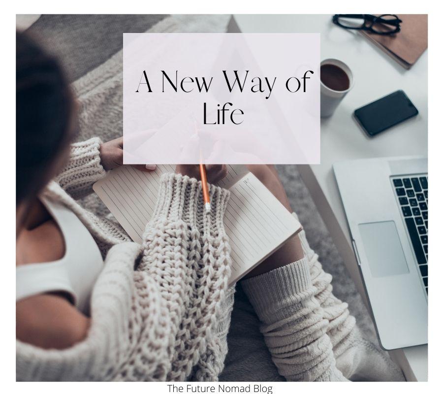 A new way of life blog post