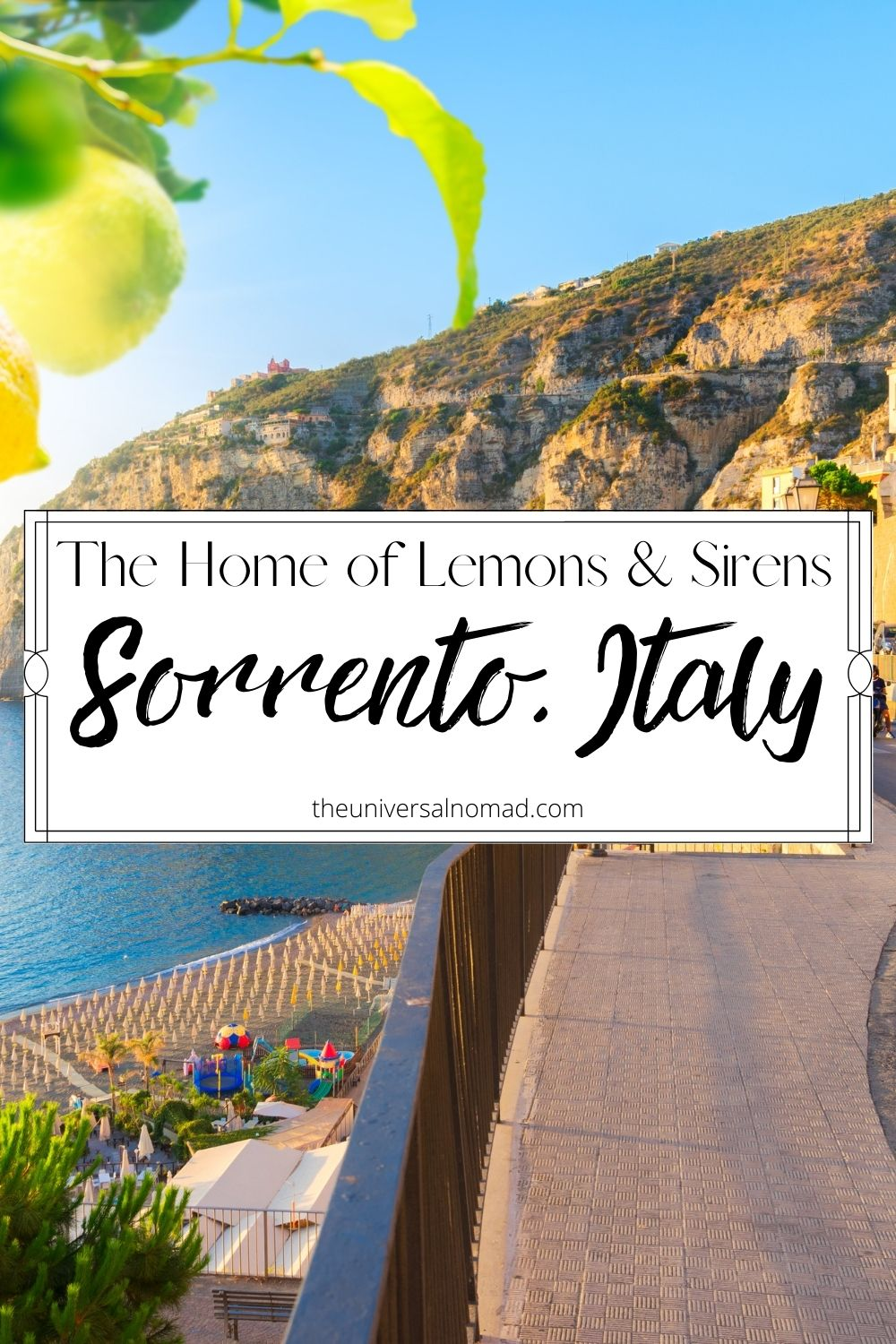 Sorrento, Italy the home of lemons and sirens
