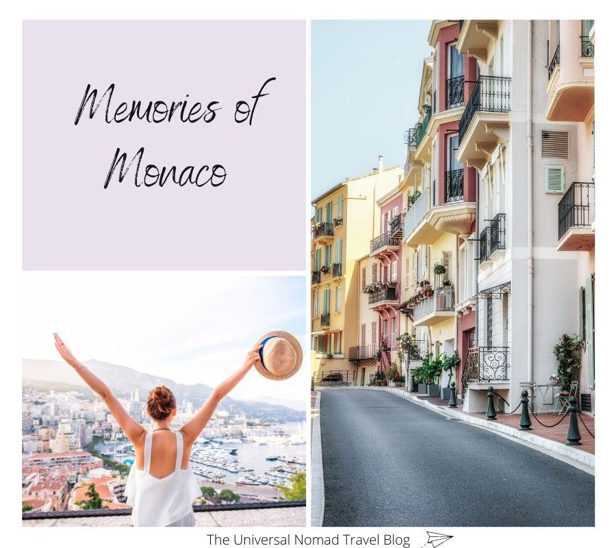 My Memories and Experiences of Monaco