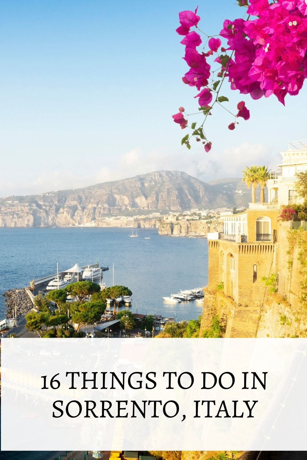 16 Things to do in Sorrento Italy blog post