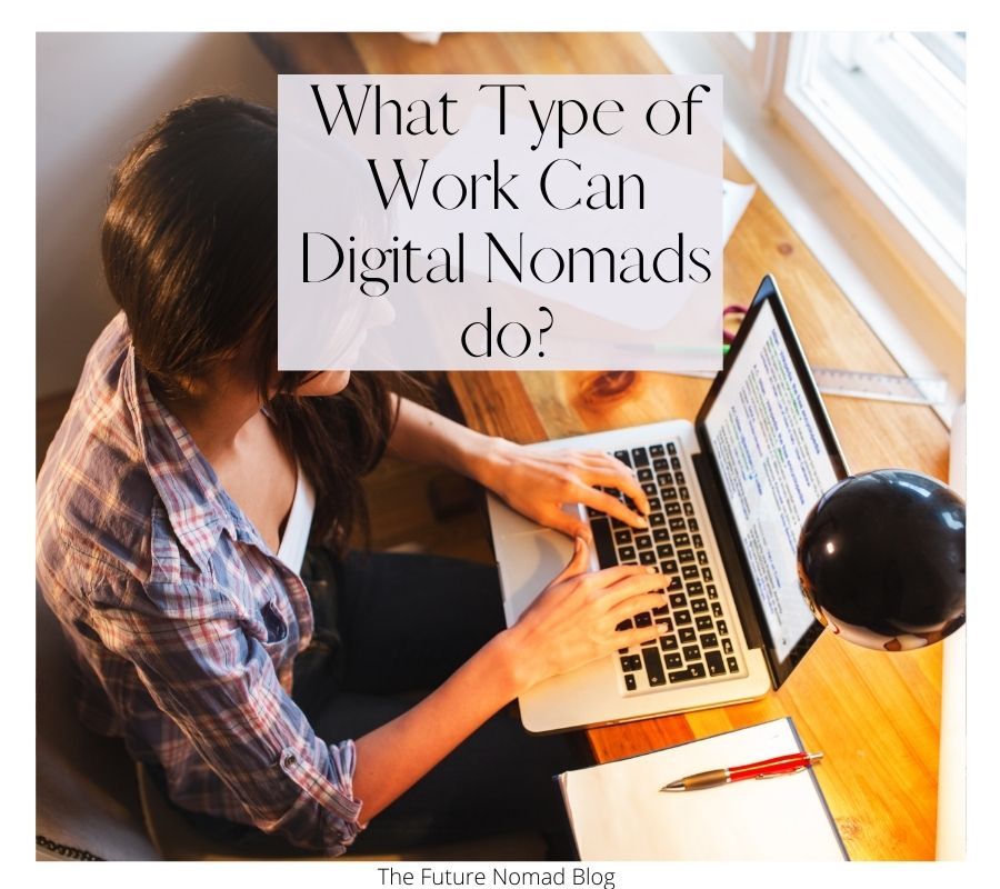 What type of jobs can digital nomads do
