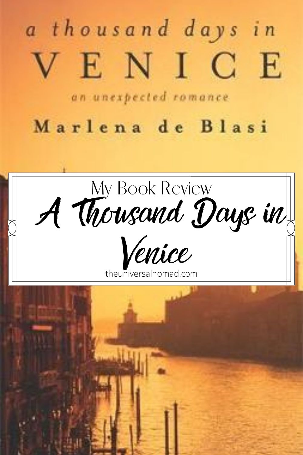 Book review for A Thousand Days in Venice by Marlena di Blasi
